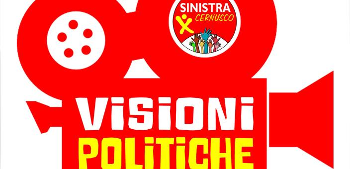 VISIONI POLITICHE